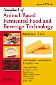 Handbook of Animal-Based Fermented Food and Beverage Technology, Second Edition ebook by Hui, Y. H.