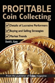 Profitable Coin Collecting ebook by David L Ganz