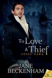 To Love a Thief ebook by Jane Beckenham