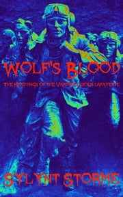 Wolf's Blood ebook by Sylynt Storme