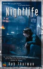 Nightlife ebook by Rob Thurman