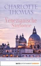 Venezianische Sinfonie ebook by Charlotte Thomas