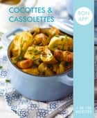 Cocottes et cassolettes - Bon app' ebook by Collectif