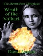 Wrath of the Valkari ebook by David Mason