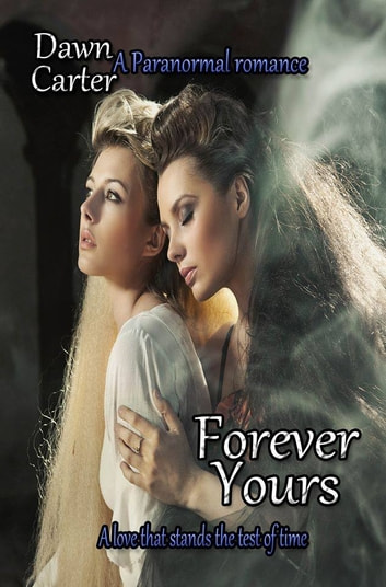 Forever Yours ebook by DAWN CARTER