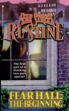 The Beginning ebook by R.L. Stine