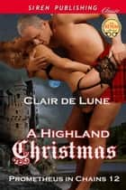 A Highland Christmas ebook by Clair de Lune