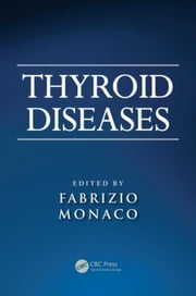 Thyroid Diseases ebook by Monaco, Fabrizio