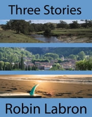 Three Stories ebook by robin labron