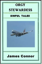 Orgy Stewardess ebook by James Connor