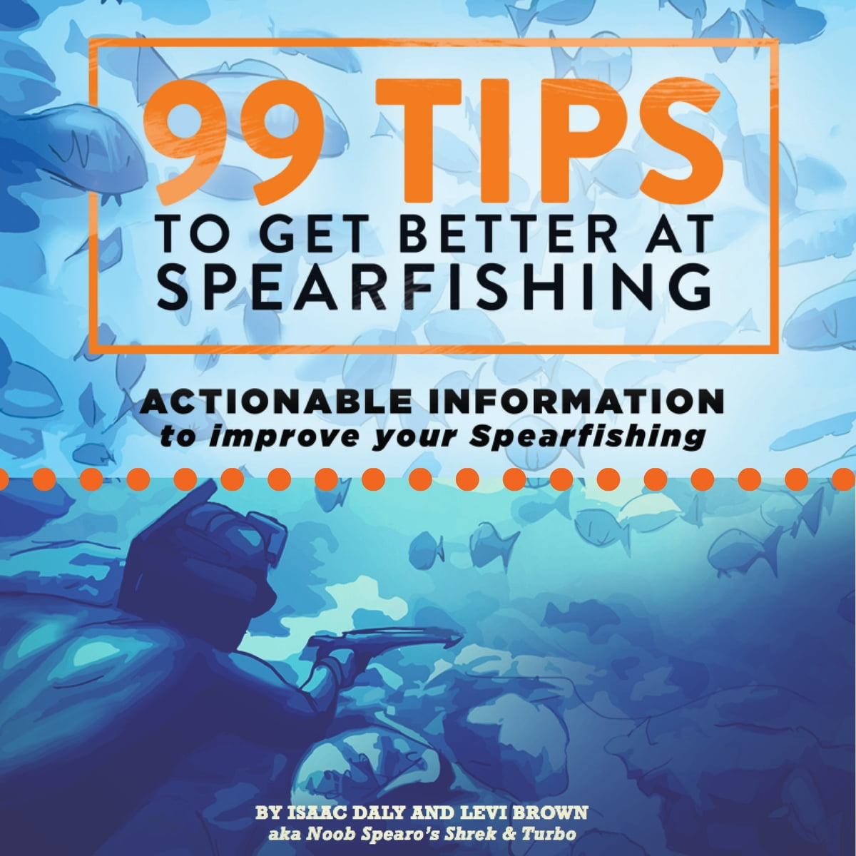 99 tips to get better at spearfishing free download