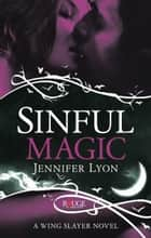 Sinful Magic: A Rouge Paranormal Romance ebook by Jennifer Lyon