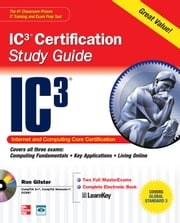 Internet Core and Computing IC3 Certification Global Standard 3 Study Guide ebook by Ron Gilster