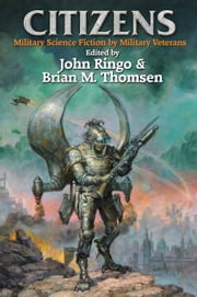 Citizens ebook by John Ringo,Brian M. Thomsen