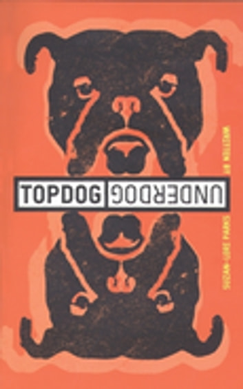 Topdog/Underdog (TCG Edition) ebook by Suzan-Lori Parks