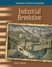 Industrial Revolution ebook by Debra J. Housel