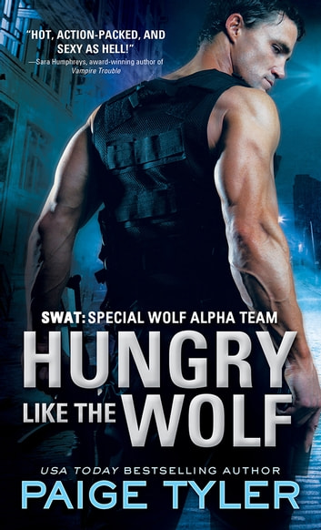 Hungry Like the Wolf ebook by Paige Tyler