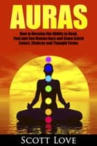 Auras ebook by Scott Love
