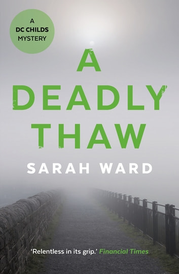 A Deadly Thaw ebook by Sarah Ward