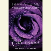 The Enticement - The Submissive Series audiobook by Tara Sue Me
