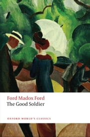 The Good Soldier ebook by Ford Madox Ford,Max Saunders