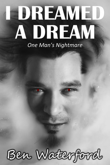 I Dreamed A Dream ebook by Ben Waterford