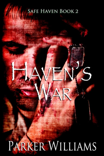 Haven's War ebook by Parker Williams