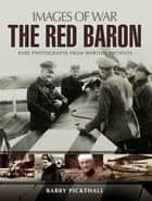 The Red Baron ebook by Barry Pickthall