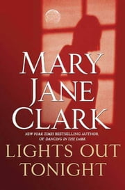 Lights Out Tonight ebook by Mary Jane Clark