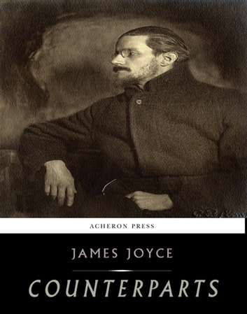 Counterparts ebook by James Joyce
