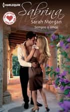 SEMPRE O AMOR ebook by SARAH MORGAN