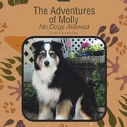 The Adventures of Molly - No Dogs Allowed ebook by Jean Chandler