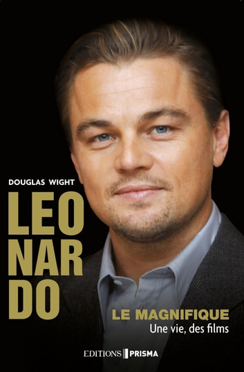 Léonardo le Magnifique ebook by Douglas Wight