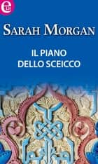 Il piano dello sceicco (eLit) ebook by Sarah Morgan