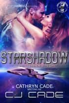 StarShadow - The Great Space Race ebook by Cathryn Cade