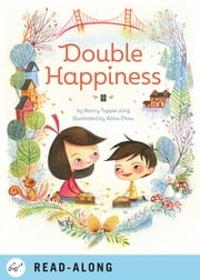 Double Happiness ebook by Nancy Tupper Ling,Alina Chau