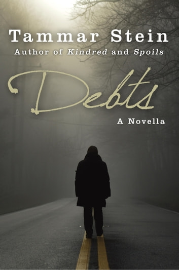 Debts: A Novella ebook by Tammar Stein