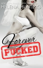 Forever Pucked ebook by Helena Hunting