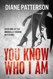 You Know Who I Am ebook by Diane Patterson