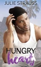 Hungry Heart ebook by Julie Strauss