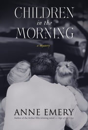 Children in the Morning ebook by Anne Emery