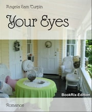 Your Eyes ebook by Angela Lam Turpin