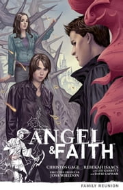 Angel & Faith Volume 3: Family Reunion ebook by Christos Gage,Various Artists