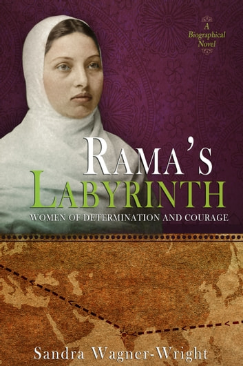 Rama's Labyrinth ebook by Sandra Wagner-Wright