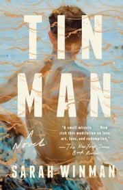 Tin Man - A Novel ebook by Sarah Winman