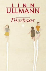 Dierbaar ebook by Lucy Pijttersen, Linn Ullmann