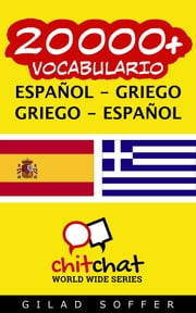 20000+ vocabulario español - griego ebook by Gilad Soffer