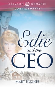 Edie and the CEO ebook by Mary Hughes