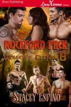 The Rockford Pack ebook by Stacey Espino