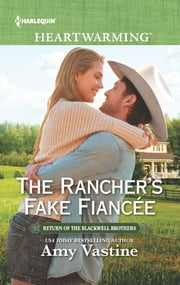 The Rancher's Fake Fiancée - A Clean Romance ebook by Amy Vastine